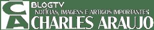 CHARLES ARAUJO | BlogTV