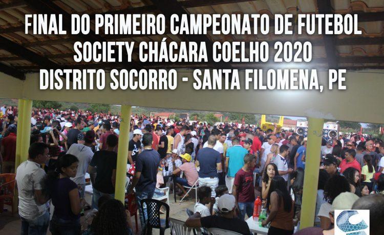 FINAL DO PRIMEIRO CAMPEONATO DE FUTEBOL SOCIETY CHÁCARA COELHO