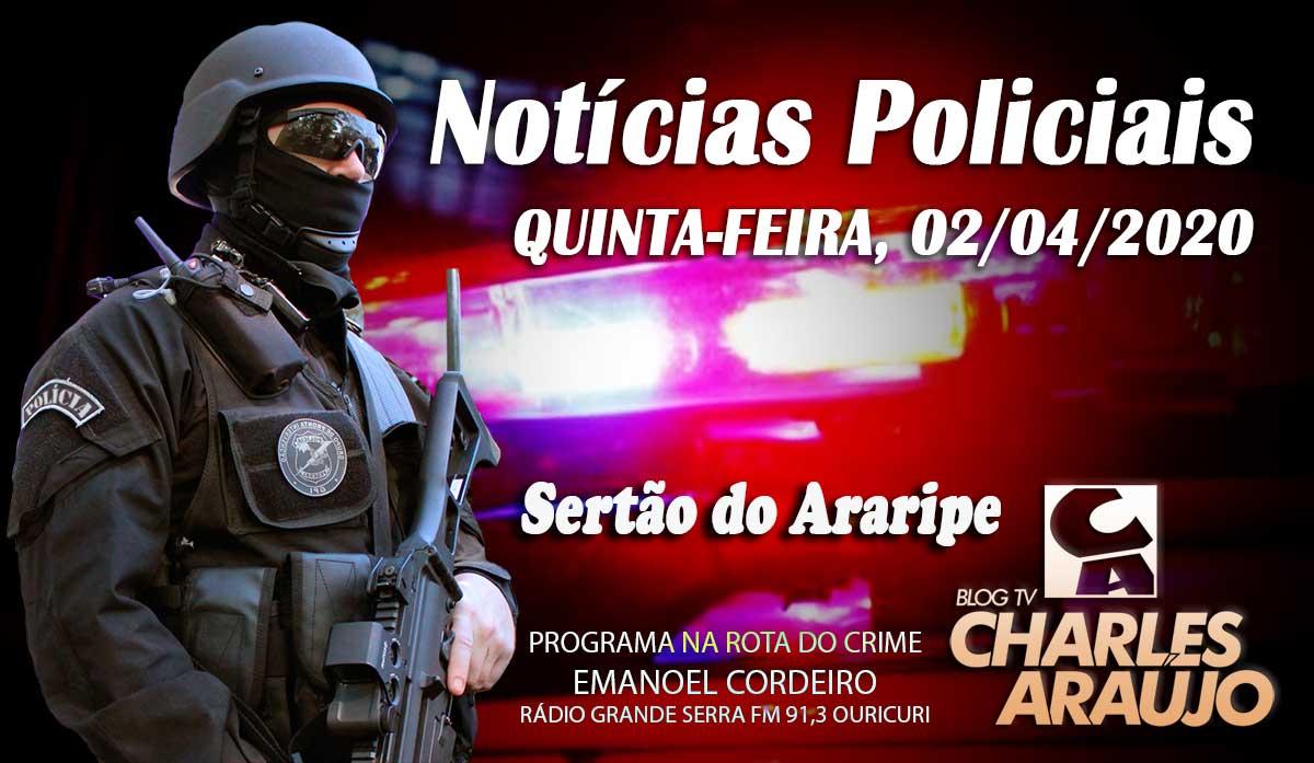 noticias policiais Sertão do Araripe 02/04