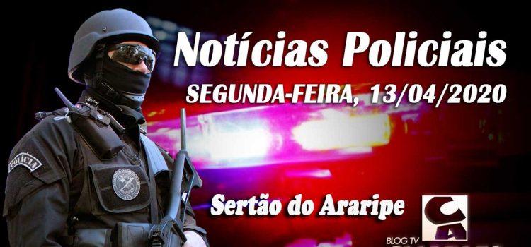 Notícias policiais sertão do araripe 13-04-2020