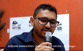 Vereador por um Dia: primeira participação por Adelvan Damasceno