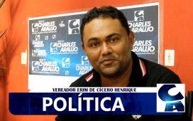 Vereador Erim de Cícero Henrique fala das eleições municipais 2020
