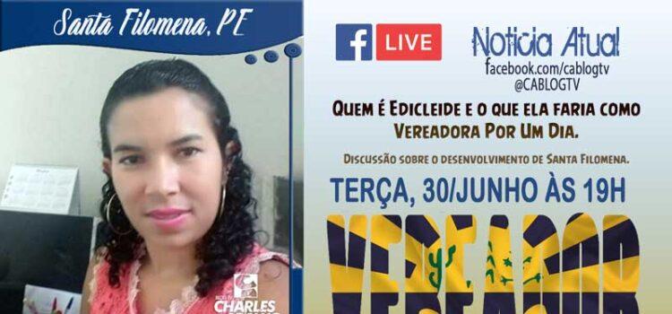 Vereador Por Um Dia com Edicleide Pereira, hoje (30), às 19h