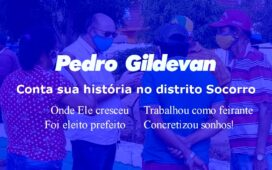 Pedro Gildevan conta sua ligação com o povo do distrito do Socorro