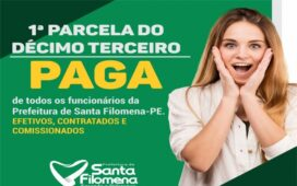 Prefeitura de Santa Filomena paga primeira parcela do 13º de 2020
