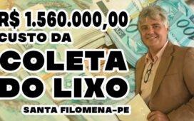 Superfaturado! Prefeitura de Sta Filomena paga R$ 1.560.000,00 por ano com limpeza pública