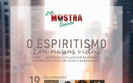 """Com o tema """"O Espiritismo em nossas vidas"""", a FEP promove sua 29ª Mostra Espírita"""