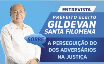 Prefeito eleito Gildevan Melo relata perseguição contra sua candidatura