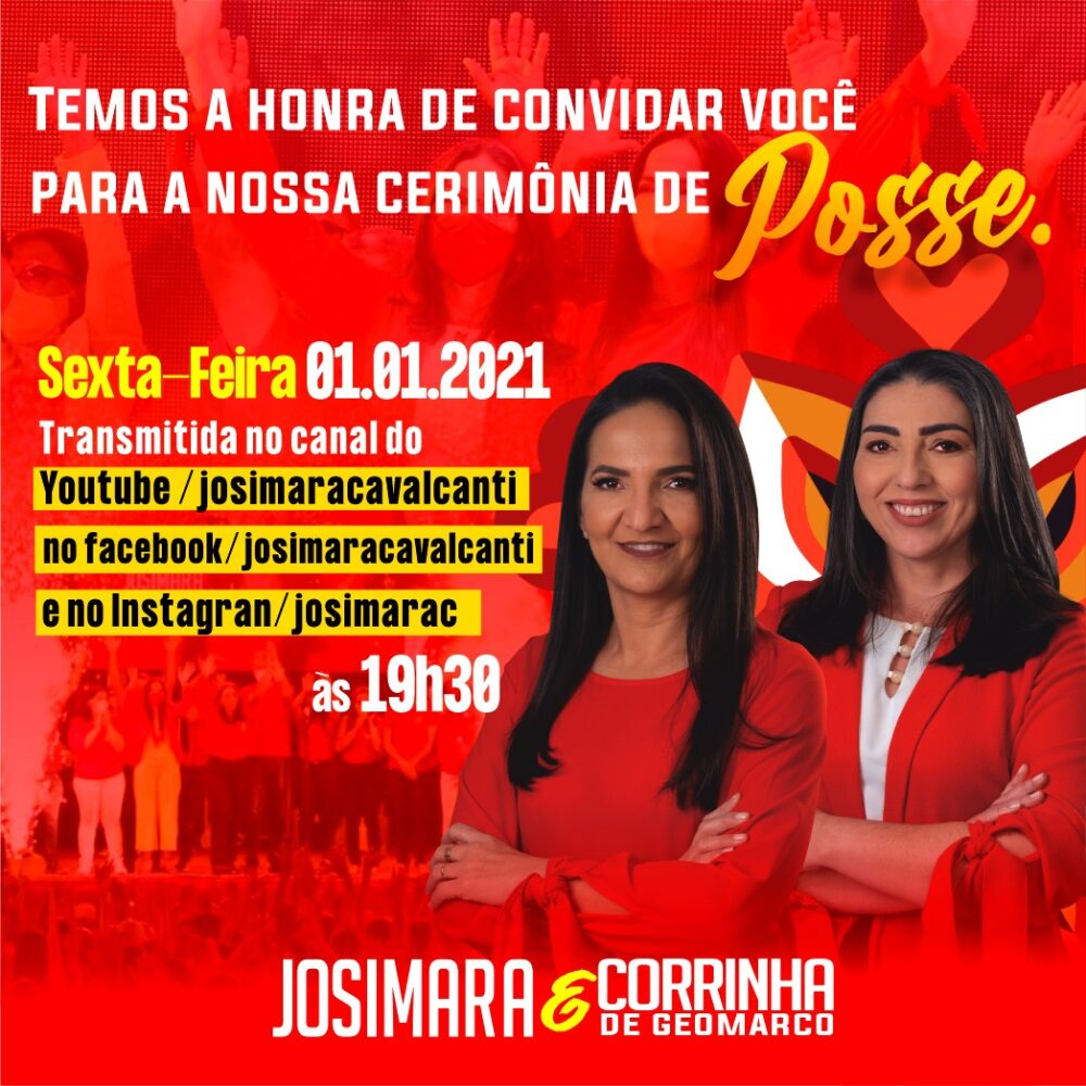 Josimara Cavalcanti e Corrinha de Geomarco convidam para a Cerimônia de Posse