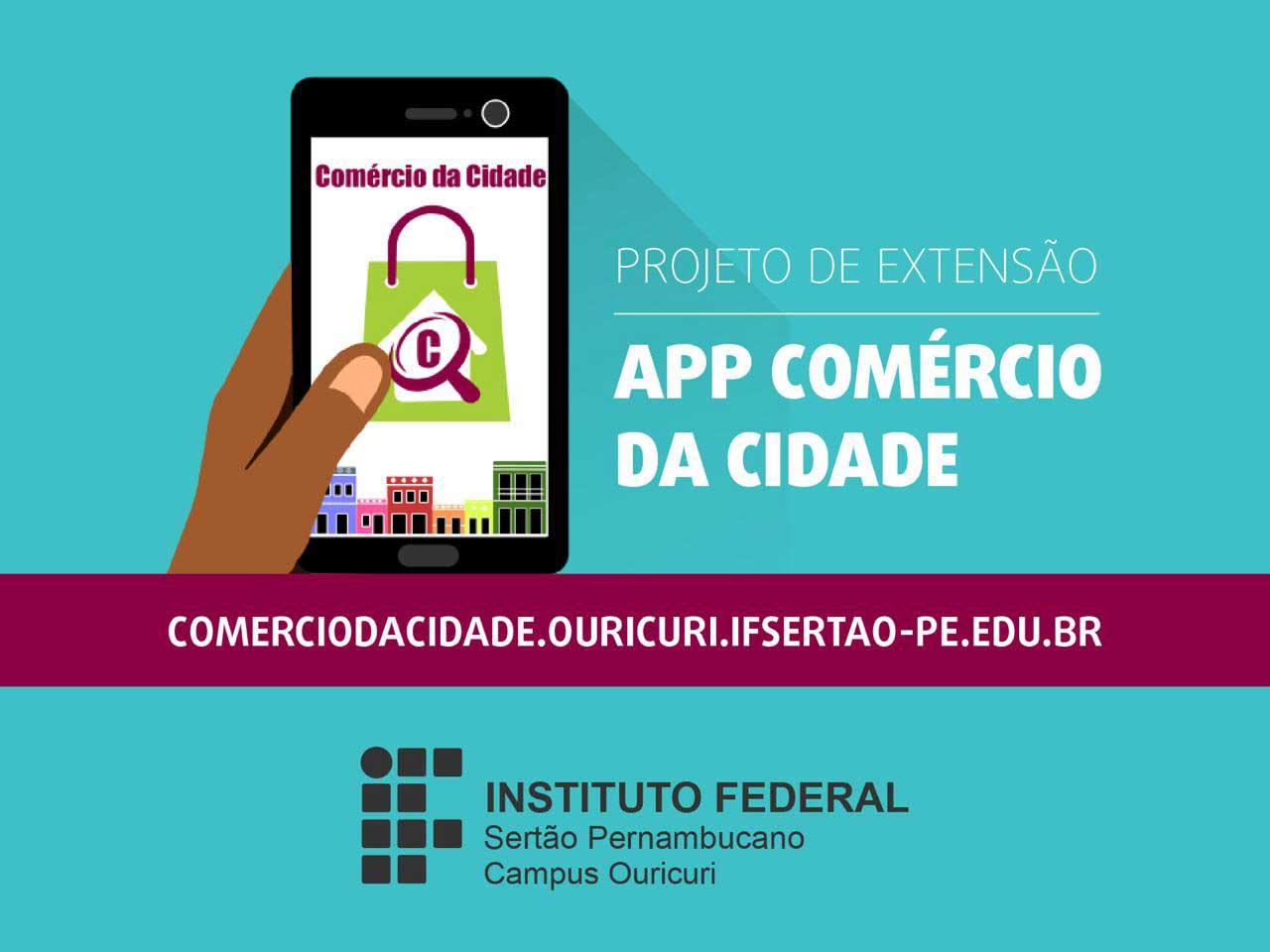 Campus Ouricuri lança site e aplicativo voltados para o comércio de quatro municípios do Araripe