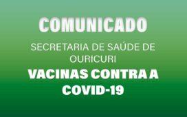 Comunicado da Secretaria de Saúde de Ouricuri acerca das vacinas contra a Covid