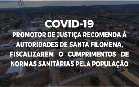MPPE recomenda à autoridades de Santa Filomena para fiscalizarem o cumprimento de normas sanitárias