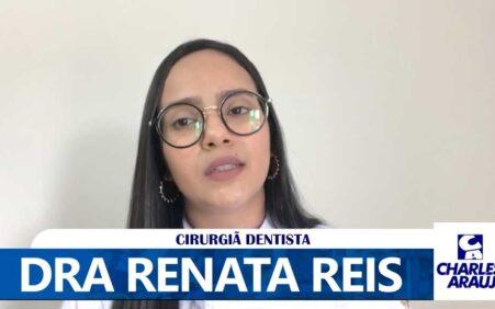 No Dia Mundial da Saúde Bucal, Dra Renata Reis orienta sobre cuidados necessários durante a pandemia