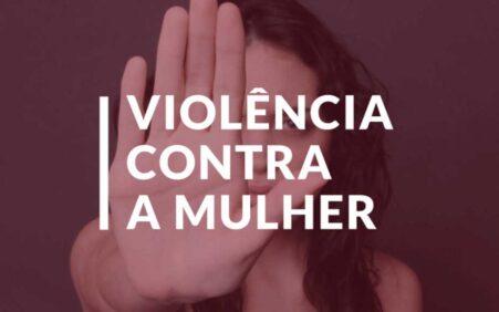 Coordenadoria da Mulher divulga dados estatísticos de violência doméstica e…