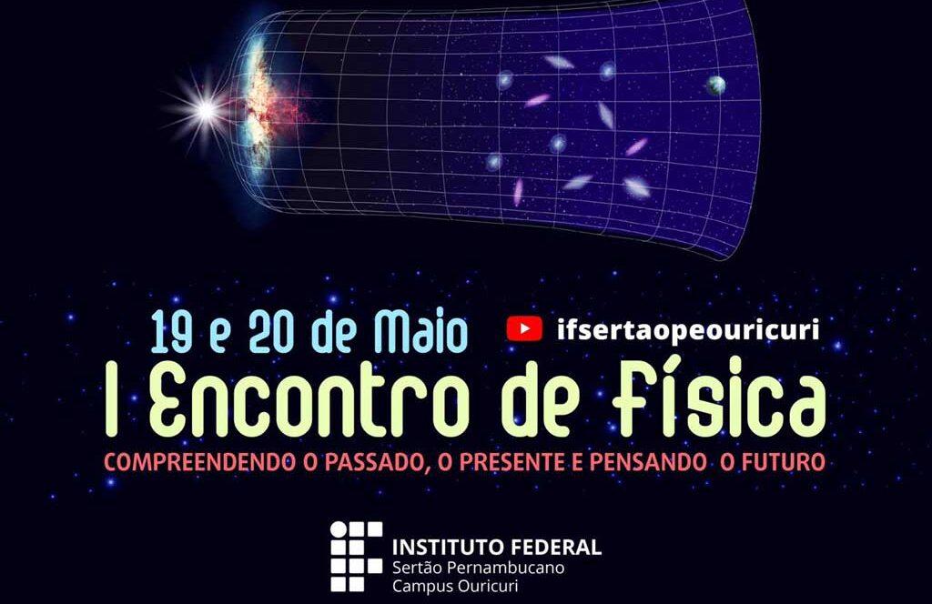 Campus Ouricuri vai promover primeira edição do Encontro de Física