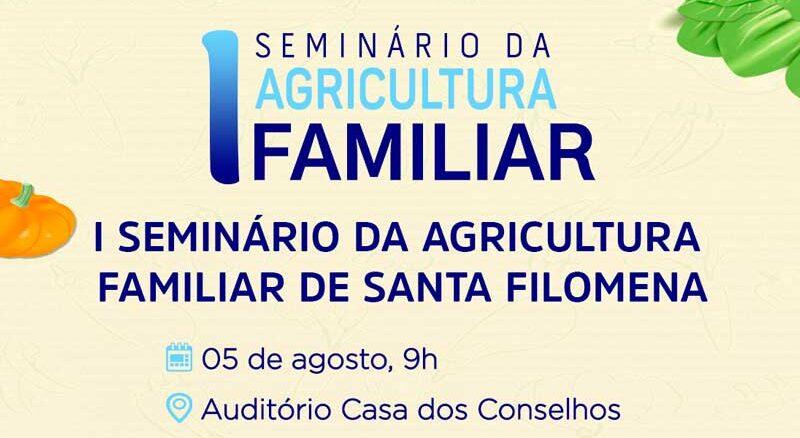 Amanhã (5), Santa Filomena realizará o I Seminário da Agricultura Familiar, transmitido pelas redes sociais